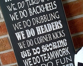 Wooden Sign In This Home .. We do Soccer by Dressingroom5