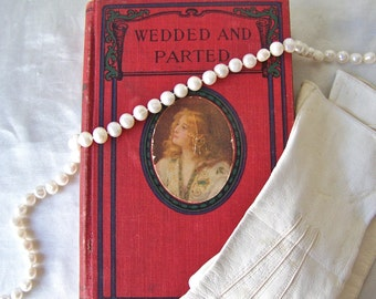 Vintage Book Wedded and Parted Clay Romance Novel 1930s Victorian Romance Red Book Display