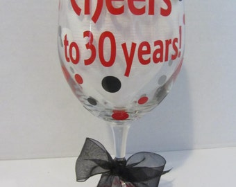 Extra large personalized wine glass- 30th Birthday