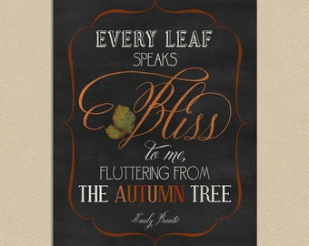 Fall Wall Art Printable 11x14 Emily Bronte Quote - Every Leaf Speaks Bliss To Me - Instant Download