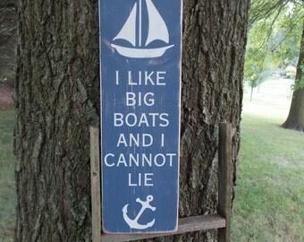 Funny Sign I Like Big Boats