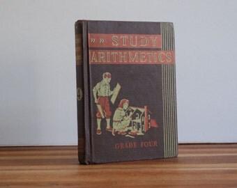 1940 Study Arithmetics - Grade Four - Scott Foresman & Co. - Math School Book