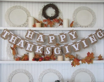 HAPPY THANKSGIVING Banner for the Thanksgiving Season, Fall Decor, Thanksgiving Sign, Thanksgiving Table, Autumn Decor, Fall Sign