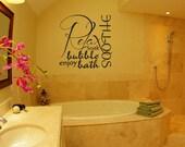 Relax soothe enjoy bubble bath tub bathroom quote vinyl  wall  decal