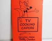 First Edition - Jay Ward - TV Cooking Capers - 1968 - Recipes from Betty Crocker - Vintage Cookbook