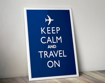 Keep Calm And Travel On - Retro Art Print