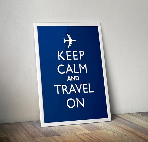 Keep Calm And Travel On - Retro Art Print
