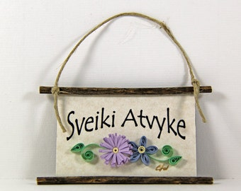 Quilled Magnet -295 - Sveiki Atvyke- Lithuanian Welcome,Ornament,Hostess Gift, Blue Paper Flowers
