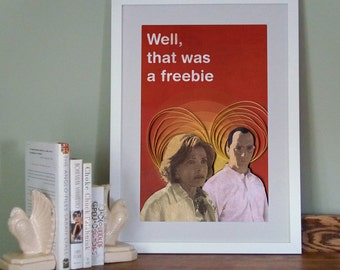 Arrested Development poster, Well that was a freebie Print, Buster and Lucille Bluth, paper art print, 12x18 paper art print