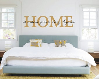 Home is where your story begins Quote Wall Sticker Headboard