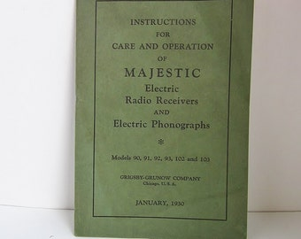 Vintage 1930 Instructions for Care and Operation of Majestic Electric Radio Receivers & Electric Phonographs