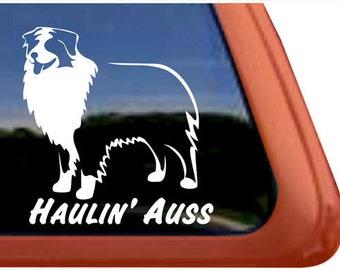 Australian Shepherd Haulin' Auss   DC309SP1   High Quality Adhesive Vinyl Window Decal Sticker