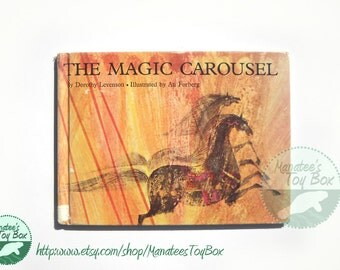 The Magic Carousel by Dorothy Levenson 1960s Childrens Book