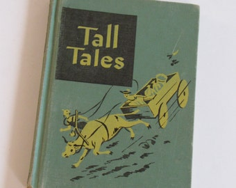 Vintage 1948 TALL TALES Children's School Book - hardcover - illustrated