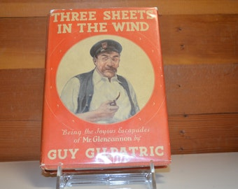 Three Sheets in the Wind by Guy Gilpatric