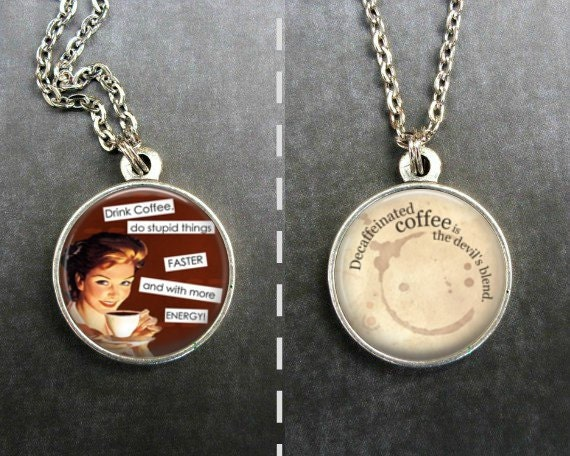 Items Similar To Coffee Lover Gifts Coffee Quotes Necklace