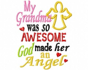 My Grandma was so Awesome God made her an Angel - Angel Applique - Machine Embroidery Design - 8 Sizes