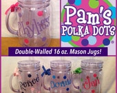9 Personalized MASON JAR JUGS Double-Walled Acrylic Mugs with Lid Straw Name Initial Monogram Polka Dots for picnics tailgates weddings