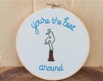 Best Around . Embroidery Hoop