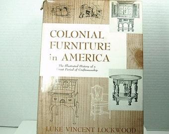 "Vintage ""Colonial Furniture In America""  By Luke Vincent Lockwood - 1951"
