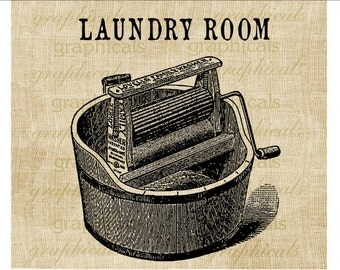 Vintage laundry room sign Instant digital download image for iron on fabric burlap transfer decoupage pillow card paper Item No. 1938