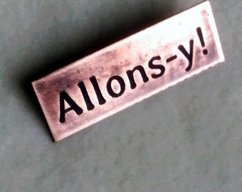 Copper Pin - Allons-y