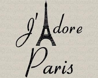 Eiffel Tower  Jadore I Love Paris French Decor Wall Decor Art Printable Digital Download for Iron on Transfer Fabric Pillow Tea Towel DT1007