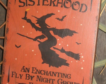 """Primitive Lg Holiday Wooden Hand Painted Halloween Salem Witch Sign -  """" The Black Hat  SISTERHOOD  """"  Country  Rustic Folkart"""