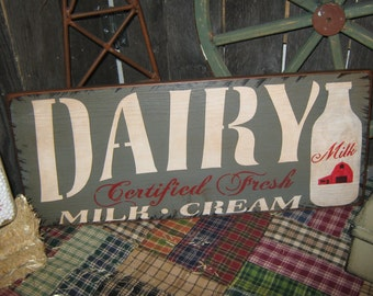 """Primitive Sign Wood Sign """" Dairy - Milk and Cream """" Farm Kitchen Roosters Country Folkart"""