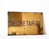 "Original Vintage FRENCH copper OFFICE SIGN "" secretariat"""