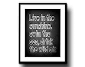 chalkboard art print chalk board typography quote black white 8x10 decor wall motivational live in the sunshine