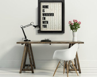 large home is wherever i'm with you art print poster atlas book page quote typography vintage decor inspirational motivational