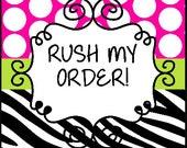 Rush My Order Fee