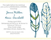 Rehearsal Dinner Invitation, feathers. Printable DIGITAL FILE, 5x7. Choose your colors, Earthy Outdoor Nature Natural Wedding.