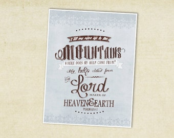 Psalms 121:1-2 Typography Poster -Digital Download