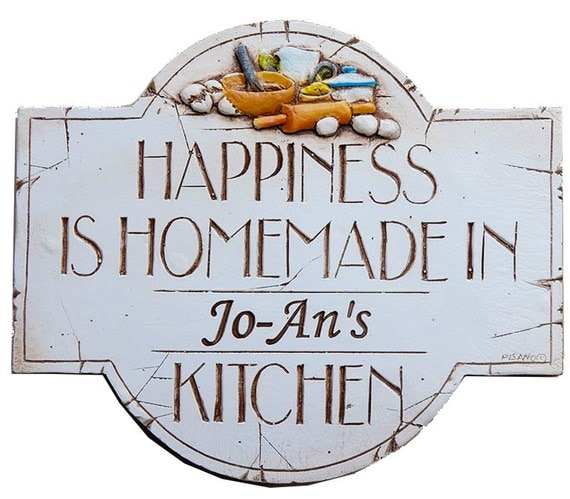 A Messy Kitchen Is A Sign Of Happiness: Personalized Kitchen Decor Sign Happiness Is Homemade