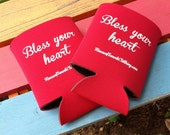 Bless Your Heart Koozie