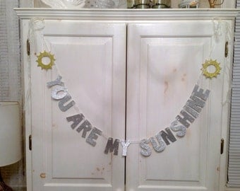 You Are My Sunshine Banner -- Nursery Decoration / Photo Prop