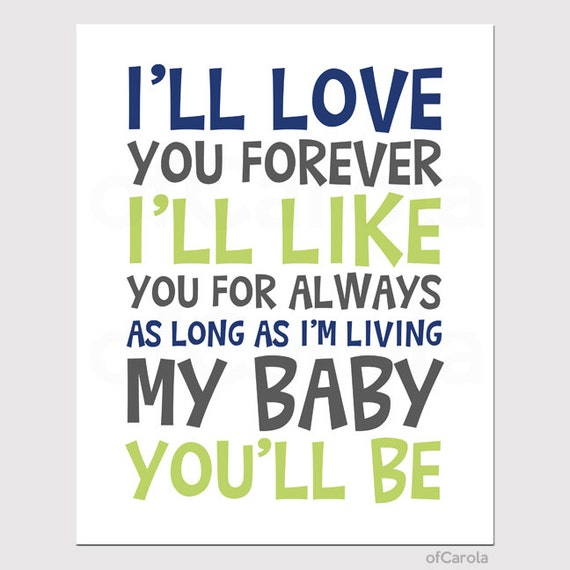 I Ll Love You Forever Quote: Items Similar To I'll Love You Forever Quote Print