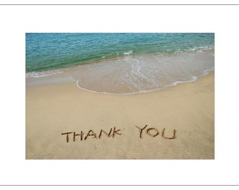 Written in Sand - Thank You, Thanks, Thanks So Much, Thanks A Lot