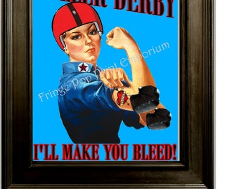 Roller Derby Rosie the Riveter Art Print - 8 x 10 - I'll Make You Bleed - Roller Skating - Derby Girl - Pin Up Retro