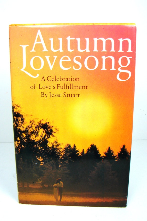 Autumn lovesong jesse stewart romantic poetry hardback vintage