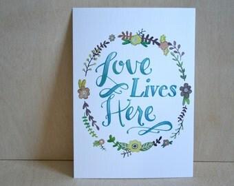 Love Lives Here -  Print