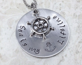 Ships Wheel Necklace,Sea is my Lifeline,Ship Jewelry,Sea Necklace,Hand Stamped Jewelry