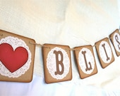 """BLISS """" Sign / Banner - 4"""" x 4"""" - Wedding sign, Garland, Pennant - Sepia Vintage color - Kraft shabby chic - Paper Doilies"""