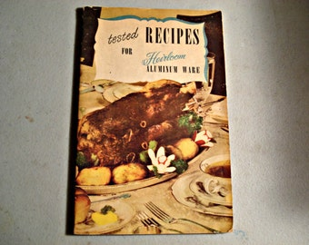 Heirloom Aluminum Ware, Pamphlet, Recipes, Vintage Cookbook, Vintage, Cookbook, Heirloom Recipes, Booklett, Aluminum Ware, Food Preparation