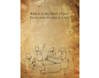 "Original Art Print, Steve Lacy Quote, Jazz Quote Print , ""Risk is at the heart of jazz..."", Large wall art for man office or man cave"