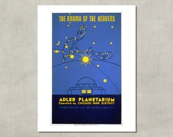 Drama Of The Heavens - Adler Planetarium, 1939 -  8.5x11 WPA Travel Print - also available in 13x19 - see listing details