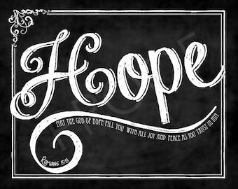 """Scripture Chalk Art - """"Hope"""" Romans 15:13"""