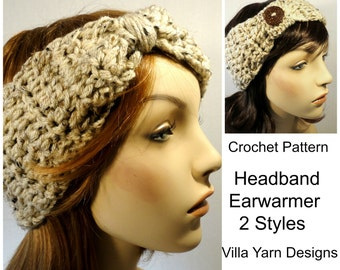 Crochet Pattern Headband Earwarmer, 2 Versions,  Wide Earwarmer, Wide Headband, Woman Teens, #204